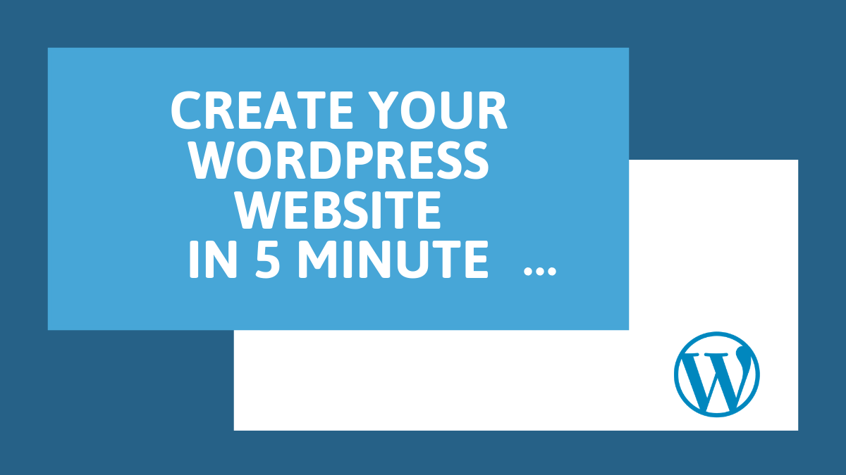 Beginner's Guide: How to Create WordPress Website in 5 Minutes