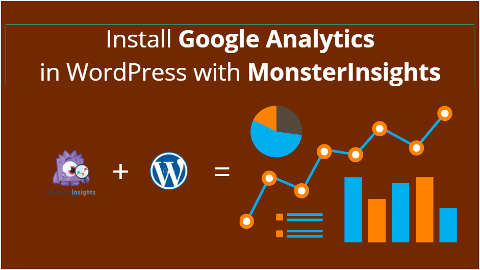 How To Install Google Analytics in WordPress With MonsterInsights?