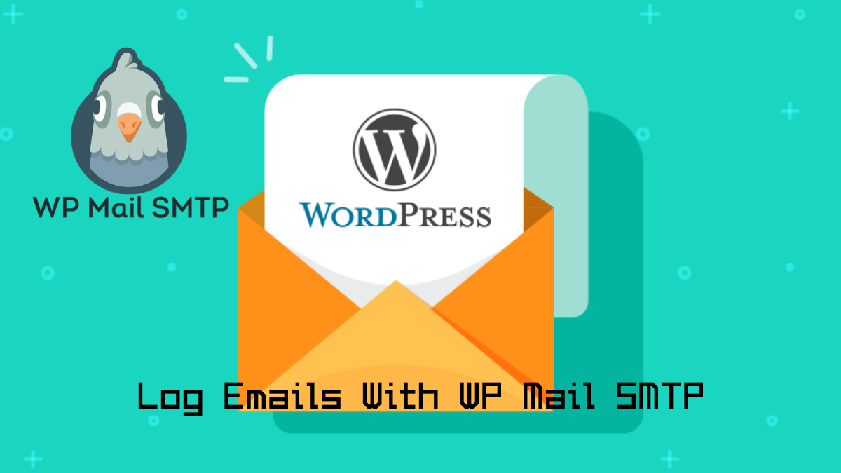 How To Setup WordPress Email Logs With WP Mail SMTP? (Guide)