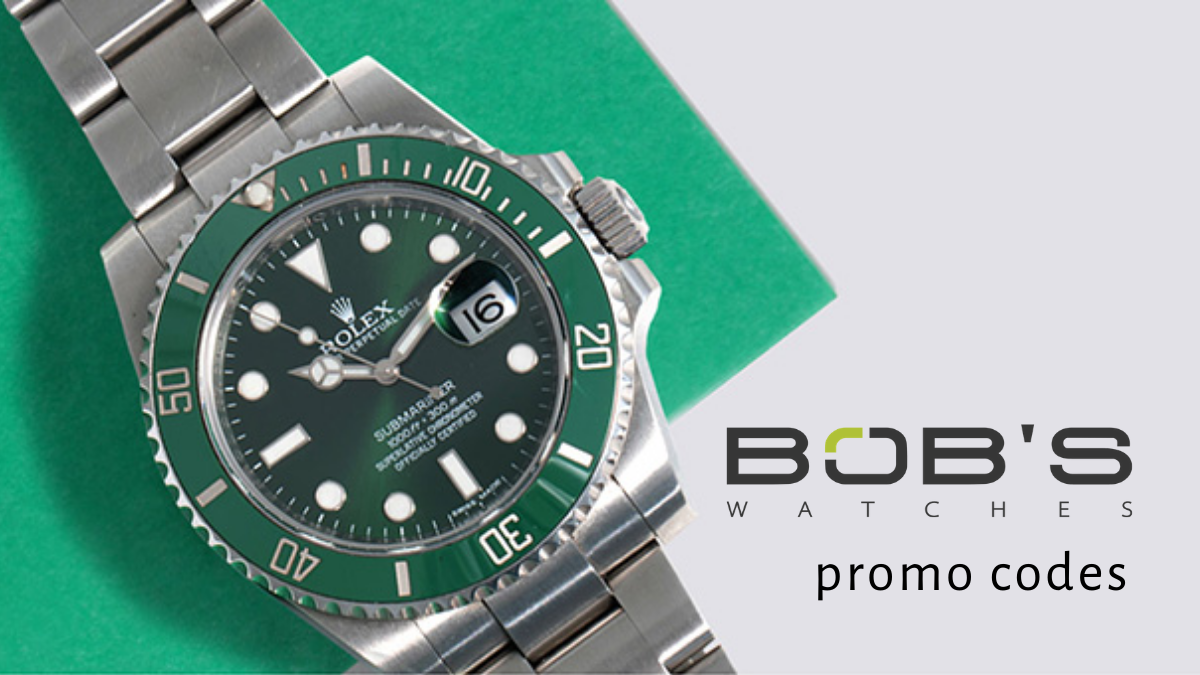 Bob's Watches Discount Codes ($100 OFF Promo Codes)