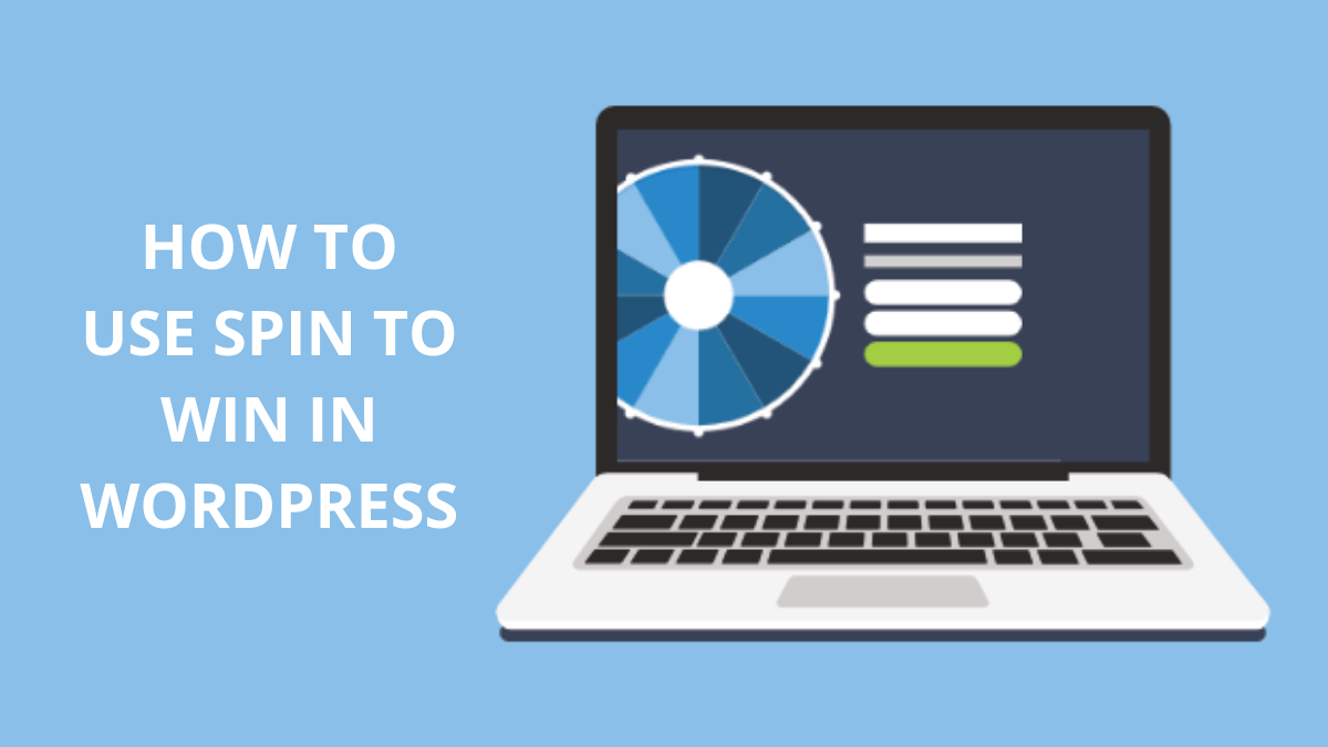 How to Use Spin to Win Optin in WordPress to Boost Engagement?