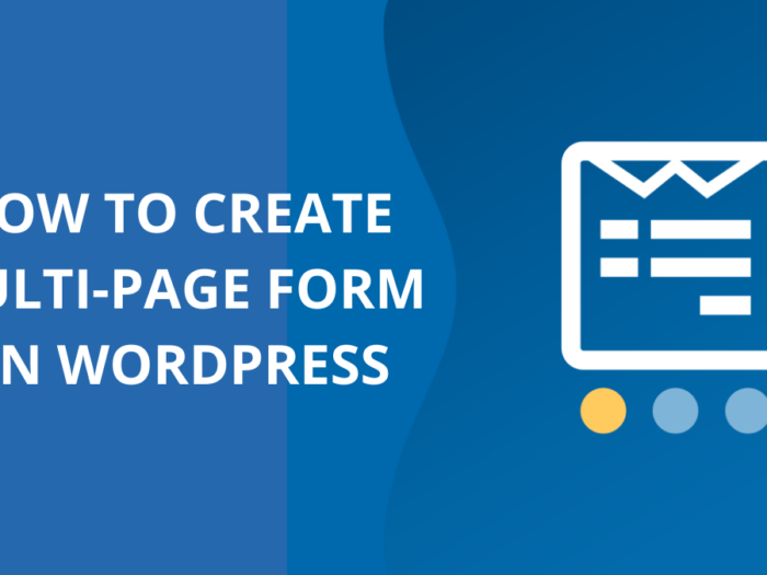 how to create multi-page form on wordpress