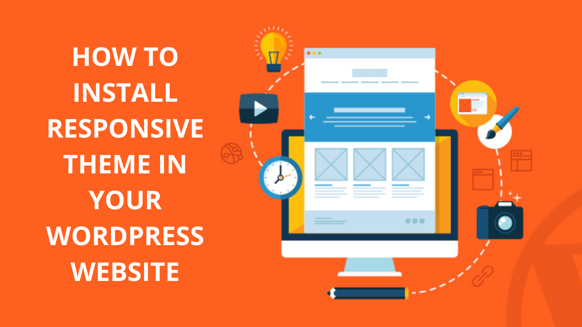How to Install a Responsive Theme in Your WordPress Website
