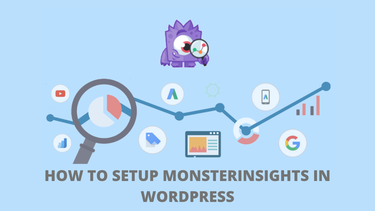 Learn How to Set Up MonsterInsights in WordPress (Guide)