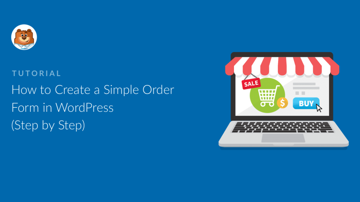How to Create Order Forms in Your WordPress Website?