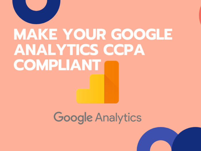 how to make google analytics ccpa compliant