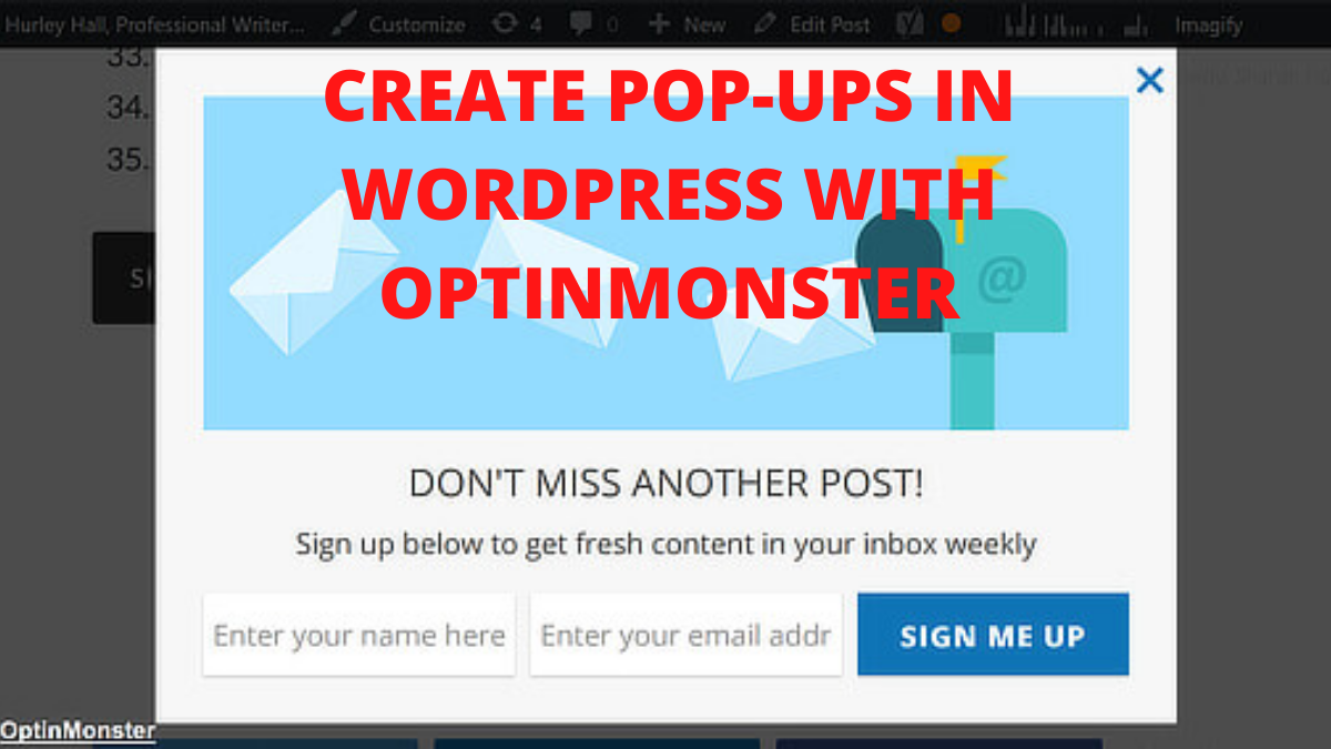How to Create Popups in WordPress With OptinMonster?