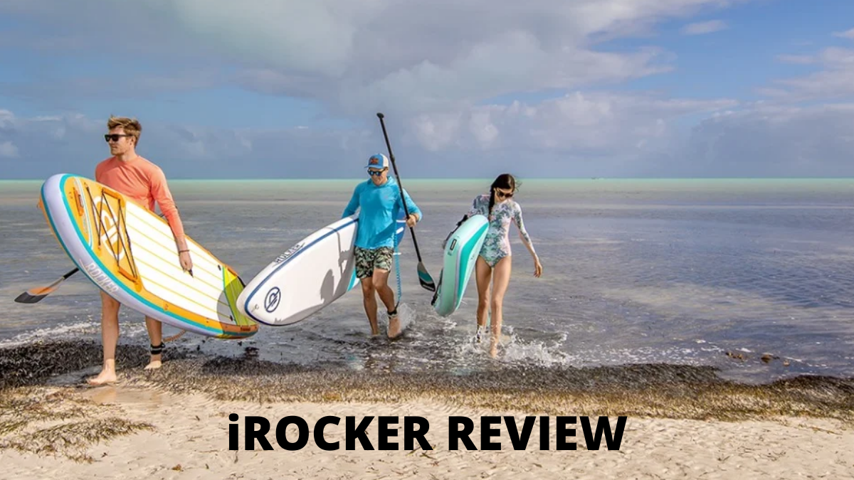 iRocker Review: The Best Paddle Boards in The Market