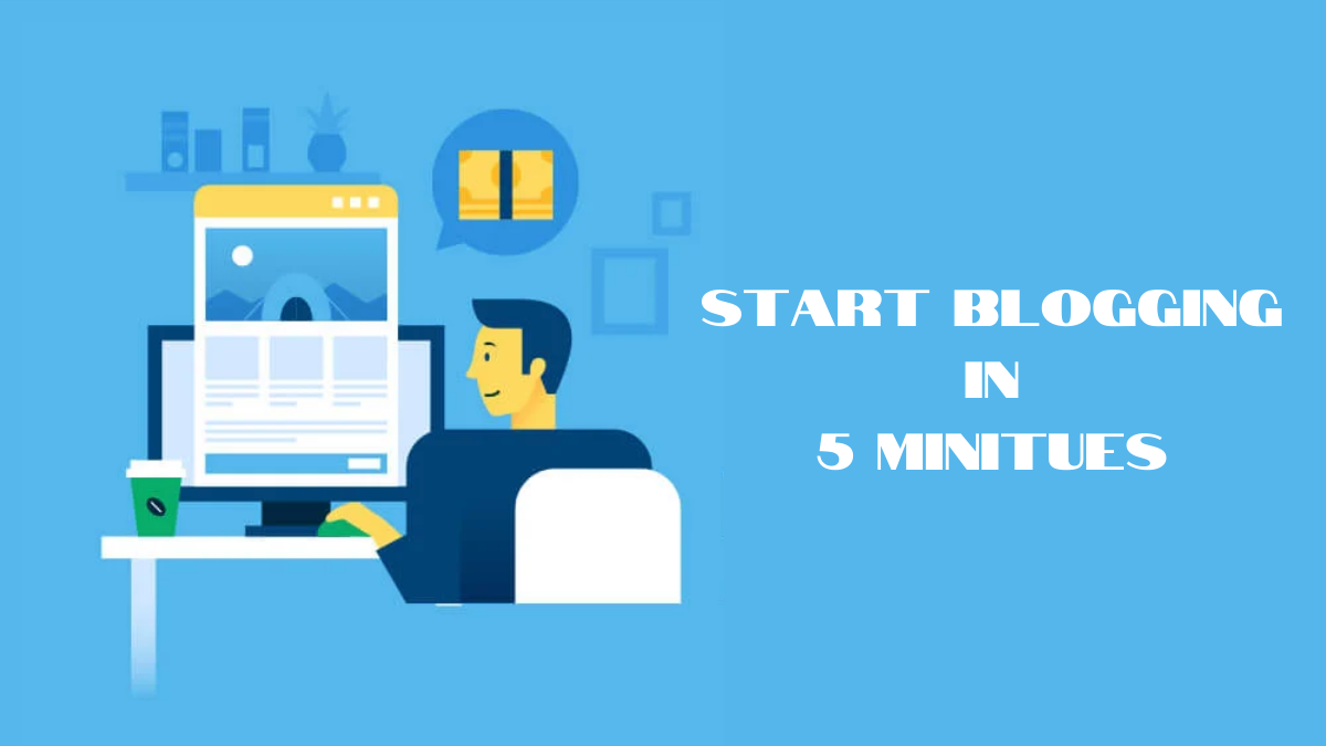 How to Start Blogging in 5 Steps? (Blogging for Beginners)