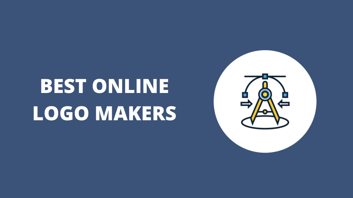 Best Online Logo Maker Tools (Create Instant Logos)