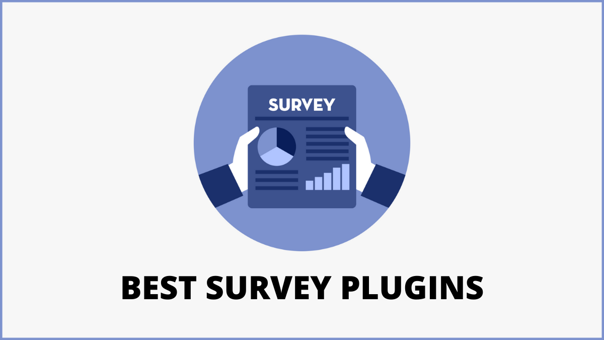 Best WordPress Survey Plugins to Collect User Feedback