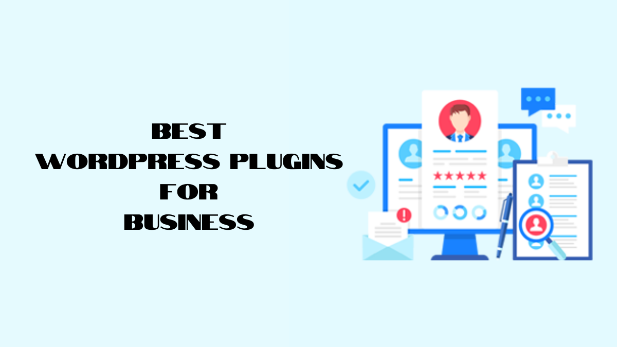 Best WordPress Plugins for Business (Must Have Plugins)