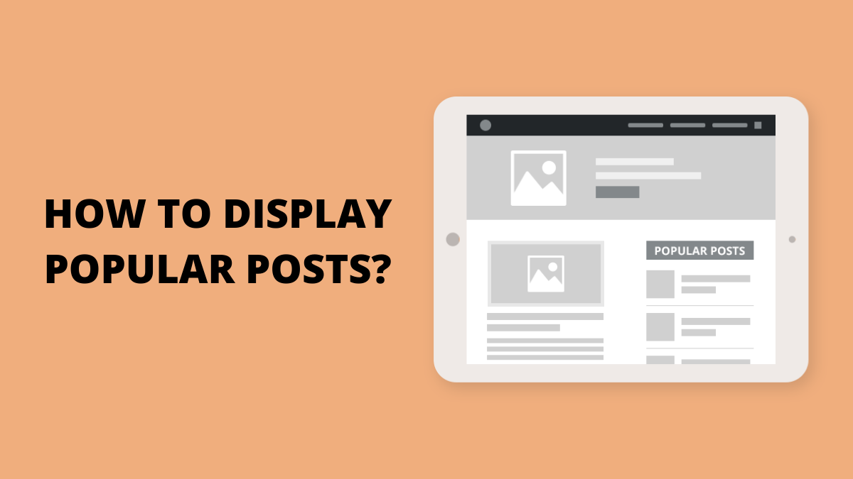 How to Display Popular Posts in WordPress Using Plugin?