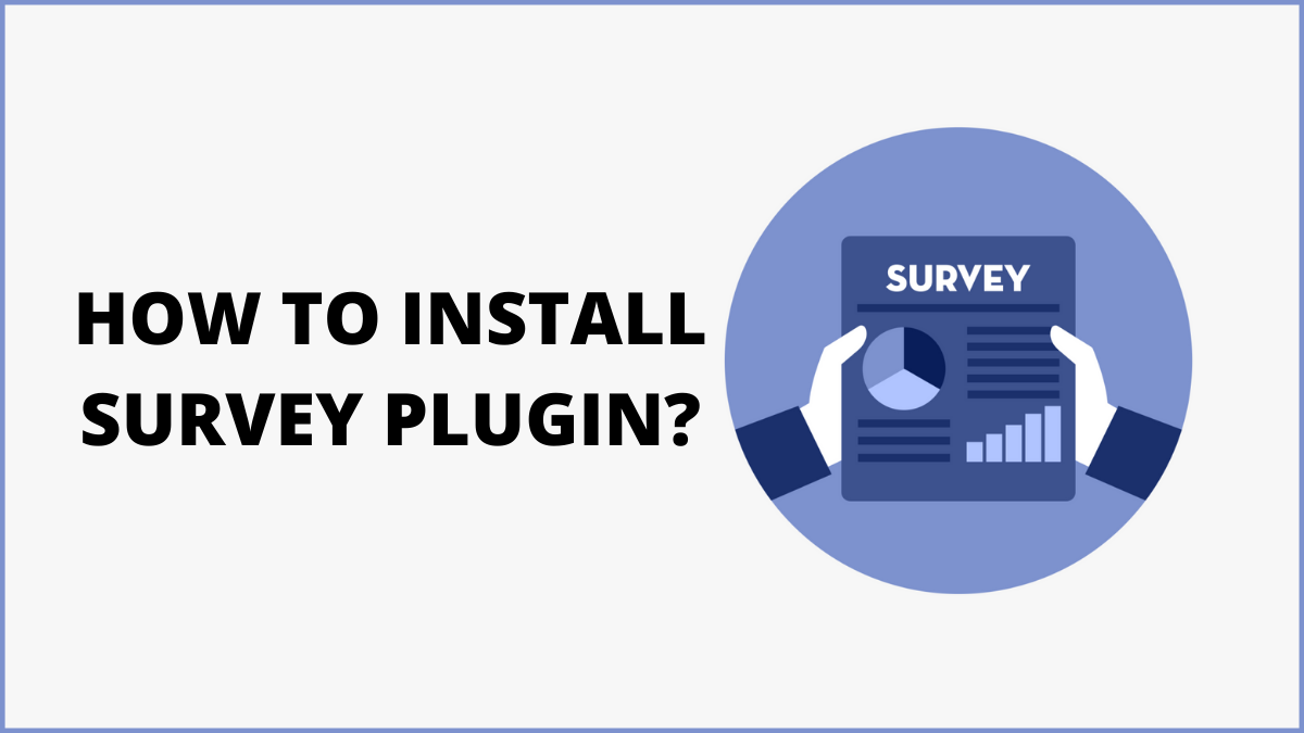 How to Install WordPress Survey Plugin on Your Website?