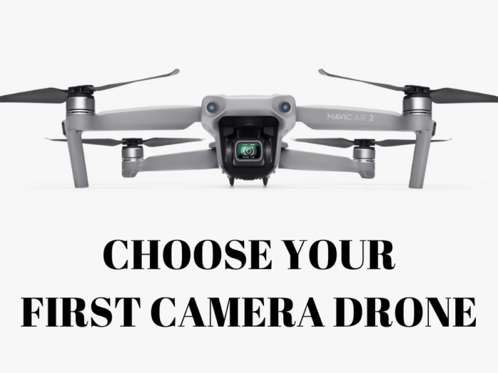 how to choose your first camera drone