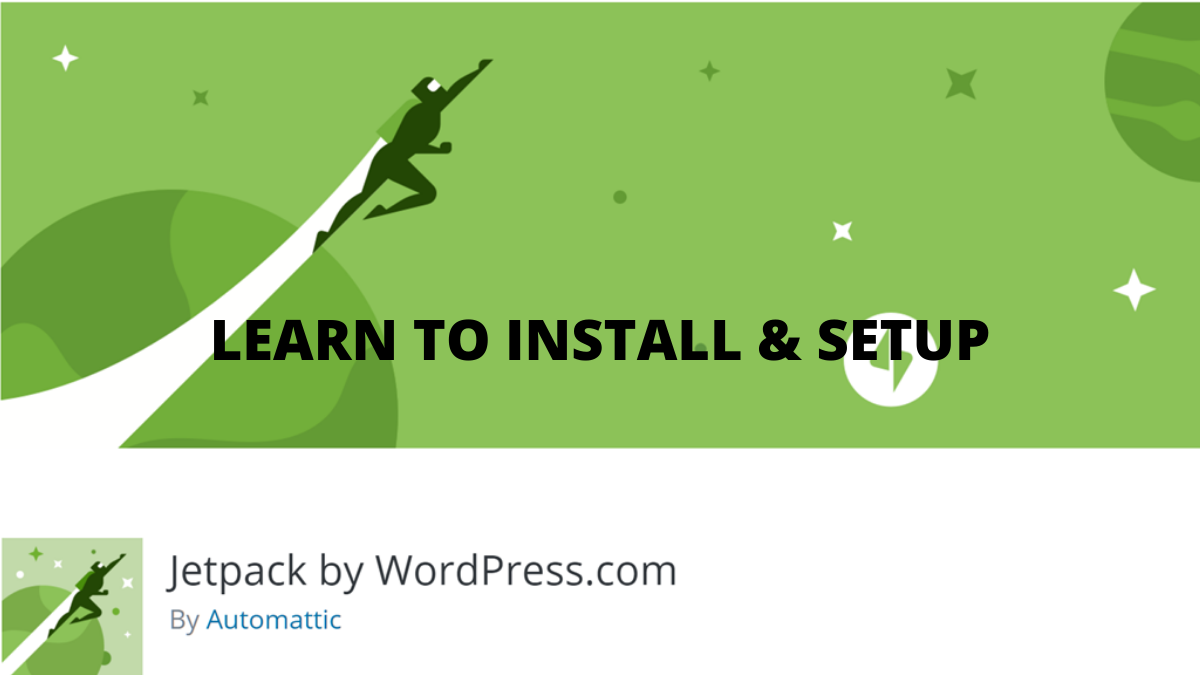 How to Install And Setup Jetpack on WordPress in 9 Steps?