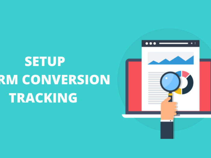 how to setup form conversion tracking