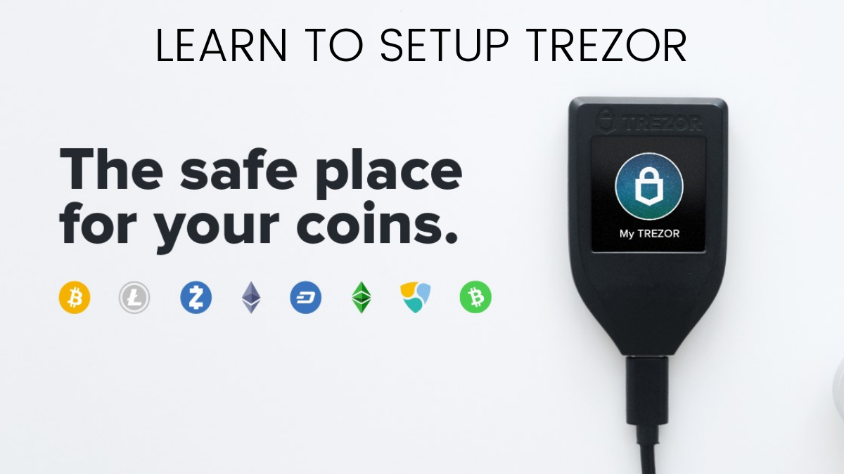 How to Set Up Trezor Wallet? (Guide to Store Cryptocurrency)
