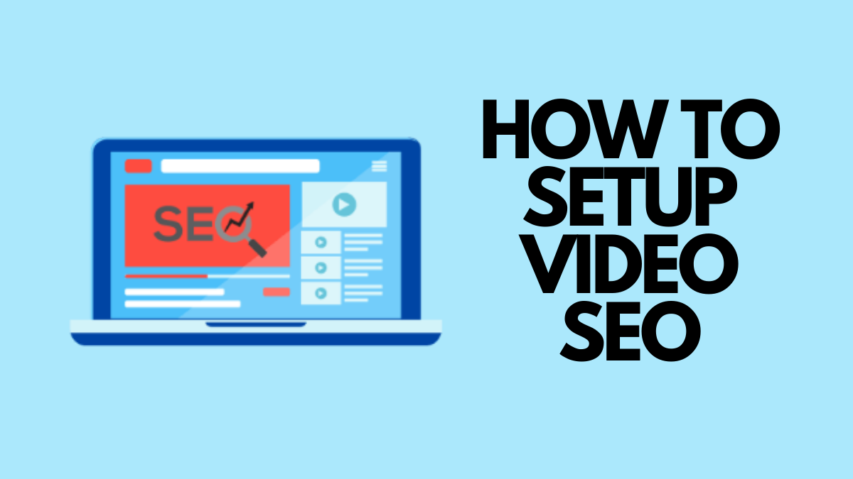 How to Set Up Video SEO on your WordPress Site
