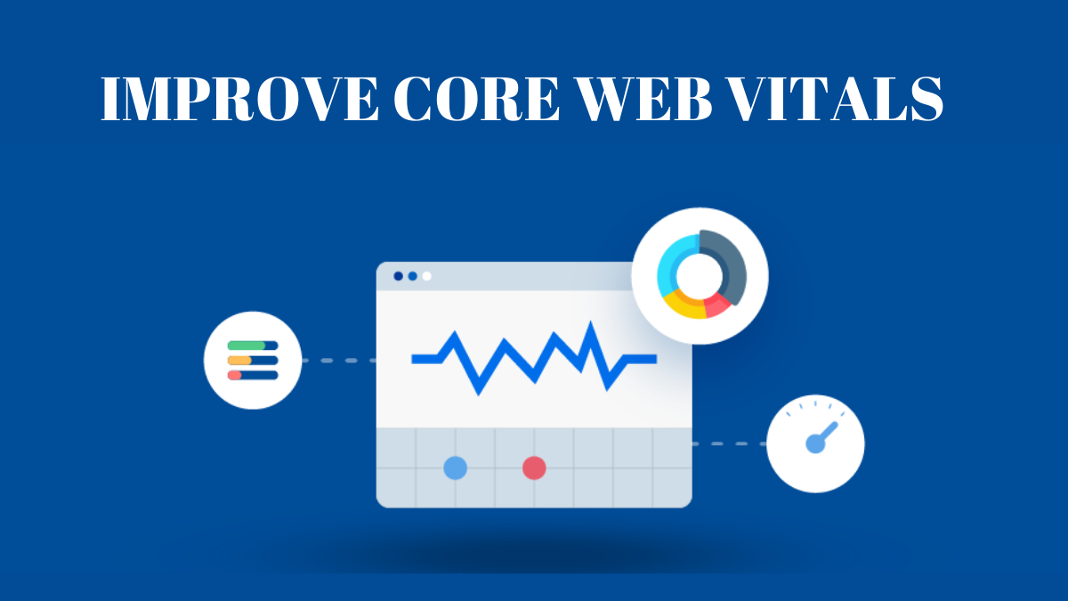 How to Improve WordPress Web Vitals to Increase Speed?