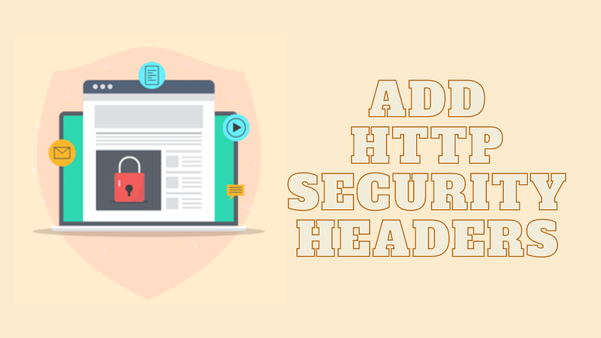How to Add HTTP Security Headers to Your WordPress Website?