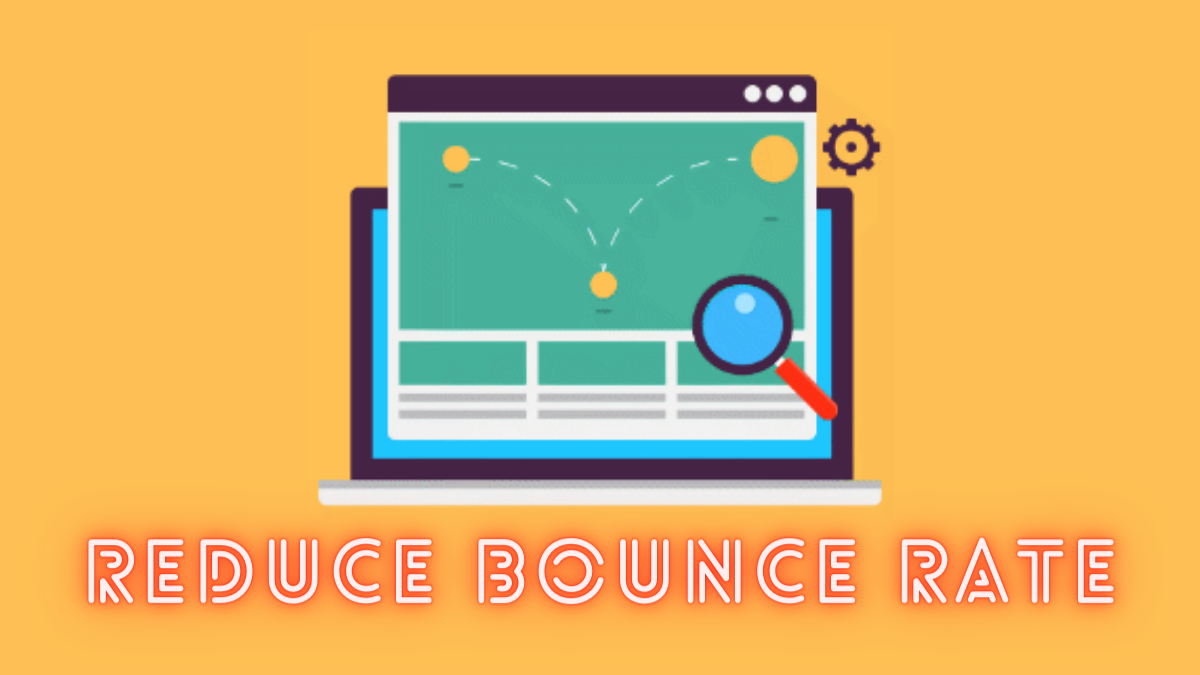 How to Reduce Bounce Rate of Your WordPress Website?