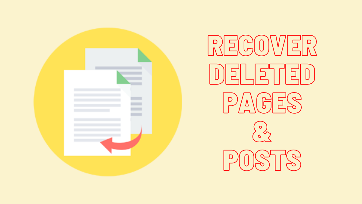 How to Recover Deleted Pages or Posts & Restore Them?