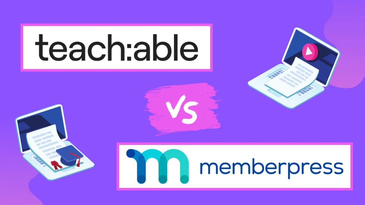 MemberPress Courses vs. Teachable - Which is the Best LMS for You?
